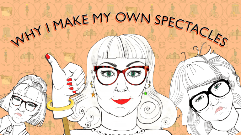 Why I Make My Own Spectacles